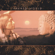 Sacred World - Various Artists including Deva Premal, Anugama, Shastro, Karunesh and Prem Joshua